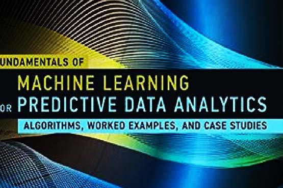 دانلود کتاب اصول یادگیری ماشین برای تجزیه و تحلیل داده های پیش بینی شده